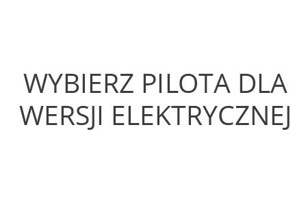Wybierz z listy pilota dla wersji /E/ elektrycznej stolu