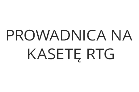 /PKRTG/ Prowadnica na kasetę RTG (+203 zł)